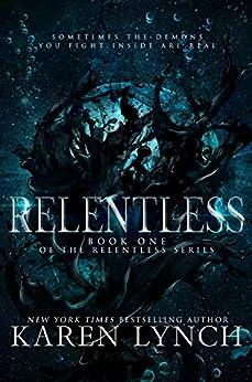Relentless Book 1 by Karen Lynch