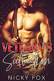 Veteran's Salvation: A Military Second Chance Romance Standalone by [Nicky Fox]