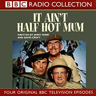 It Ain't Half Hot Mum                   By:                                                                                                                                 Jimmy Perry                               Narrated by:                                                                                                                                 Windsor Davies,                                                                                        Melvyn Hayes,                                                                                        Don Estelle,                   and others                 Length: 1 hr and 56 mins     20 ratings     Overall 4.5