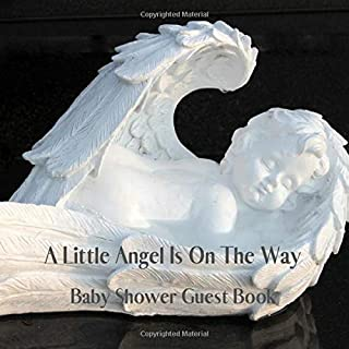 A Little Angel Is On The Way Baby Shower Guest Book: Guestbook Advice For Parents & Gift Log | Cherub Angel Gender Neutral Sign In Book