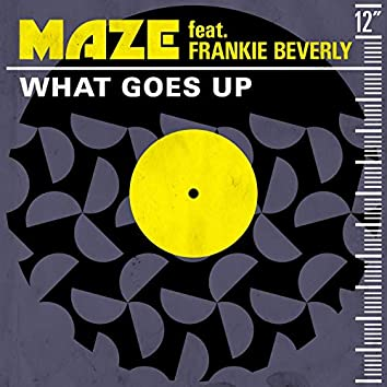 What Goes Up (feat. Frankie Beverly)