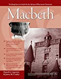 Advanced Placement Classroom: Macbeth (Teaching Success Guides for the Advanced...