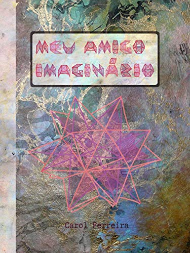 Meu amigo imaginário (Portuguese Edition)