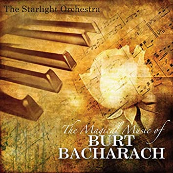 The Magical Music Of Burt Bacharach