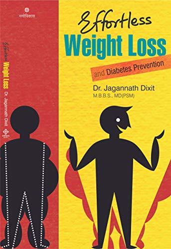 Effortless Weight loss: Diabetes Prevention (English Edition) eBook: Dixit, Dr.Jagannath: Amazon.es: Tienda Kindle