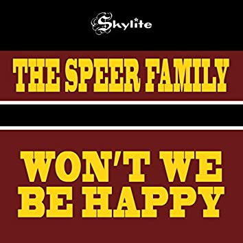 Won't We Be Happy (Remastered)