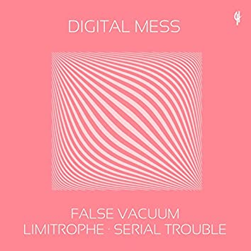 False Vacuum