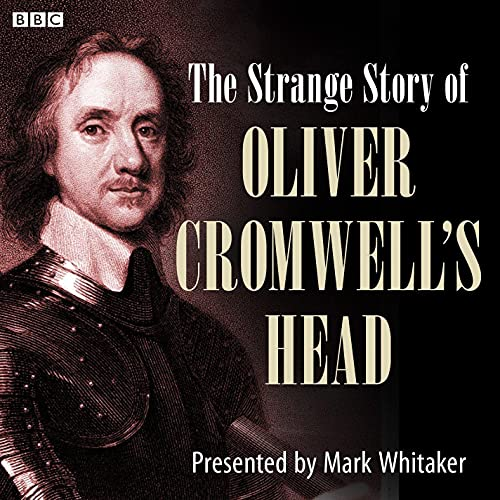 The Strange Case of Oliver Cromwell's Head cover art