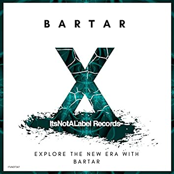 Explore the New Era With BarTar