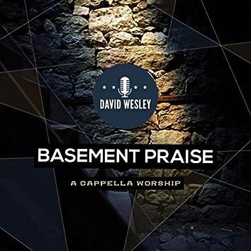 Basement Praise: A Cappella Worship