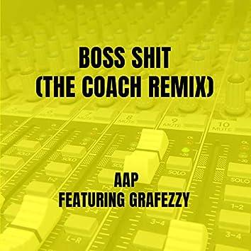 Boss Shit (The Coach Remix)