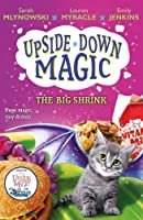 UPSIDE DOWN MAGIC 6: The Big Shrink