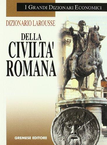Dizionario Larousse della civiltà romana