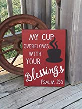 Judy554Bart Wooden Coffee Sign - My Cup Overflows with Your Blessings - Jesus - Psalms 23:5 - Customized Coffee Sign - Kitchen Wall Decor
