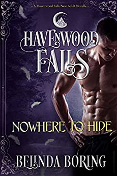 Nowhere to Hide (Havenwood Falls Book 10) by [Belinda Boring, Havenwood Falls Collective, Kristie Cook, Liz Ferry]