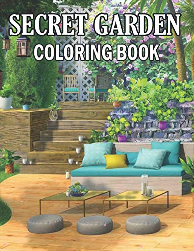 Secret Garden Coloring Book: Living In Color Art Therapy Coloring Book 40 Designs 8.5 X 11in, a creative outlet for hours of fun and calming mindfulness, Secret Garden Stress Relief Design