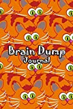 Brain Dump Journal: Template Worksheet Notebook With Prompts To Stop Stressing To Help You Clear Your Mind & Head Of Thoughts By Make Notes in Book | Orange Cat Cover