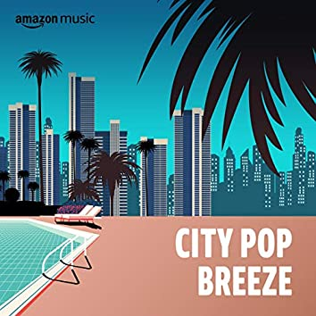 City Pop Breeze