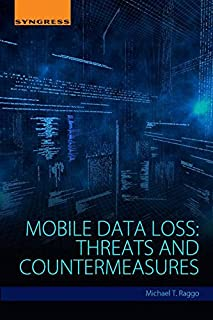 Mobile Data Loss: Threats and Countermeasures