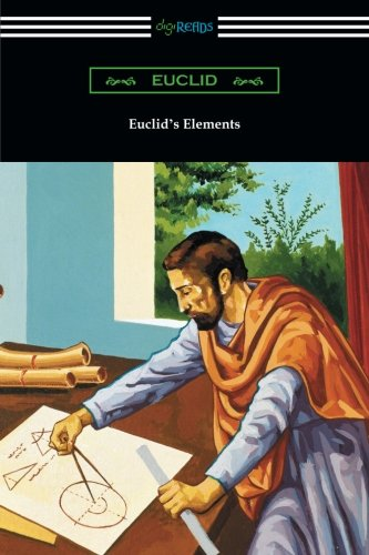 Euclid's Elements (The Thirteen Books)
