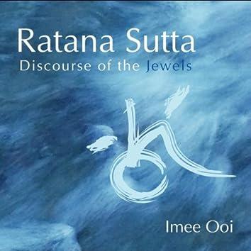 Ratana Sutta (Discourse of The Jewels)