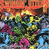 Songtexte von Swingin' Utters - A Juvenile Product of the Working Class