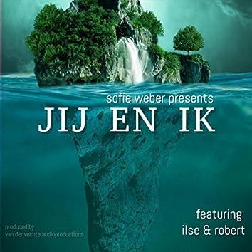 Jij En Ik (feat. Ilse Tonn & Robert Weber)