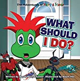 What Should I Do?: A children's book about honesty and making good choices. (The Adventures of Harry and Friends 7) (English Edition)