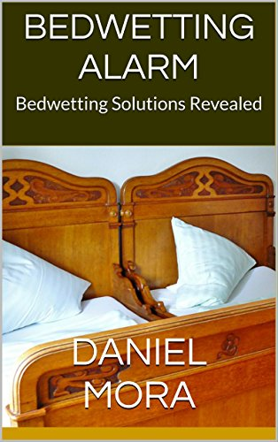 Bedwetting Alarm: Bedwetting Solutions Revealed