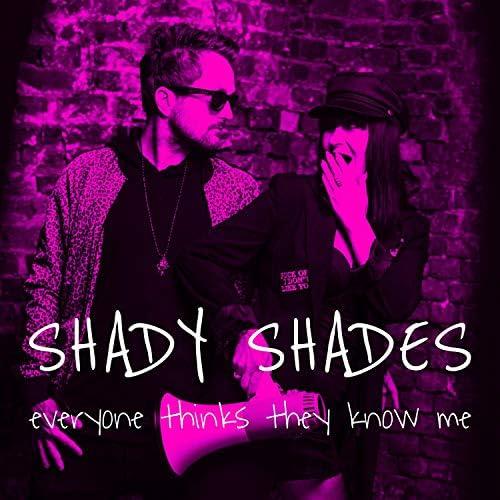 Shady Shades