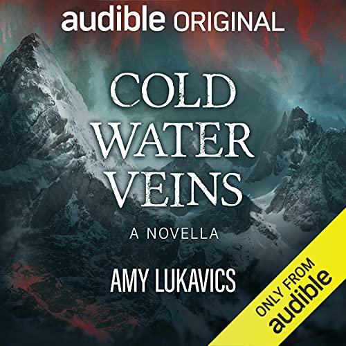 Cold Water Veins: A Novella