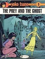 Yoko Tsuno 3: The Prey and the Ghost