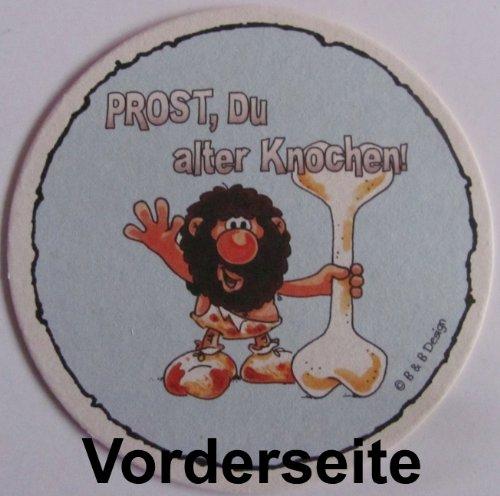Bierdeckel - Bier Macht schön & Prost Du Alter Knochen - Neu