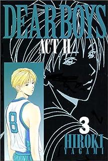 Dear boys―Act ll (3) (月刊マガジンコミックス)