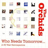 Who Needs Tomorrow… A 30 Year Retrospective