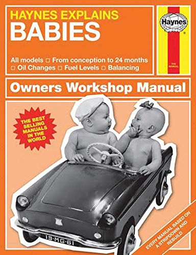 Starling, B: Babies: Production and Delivery - Oil Changes - Identifying Leaks - Emission Control (Haynes Owners' Workshop Manual)