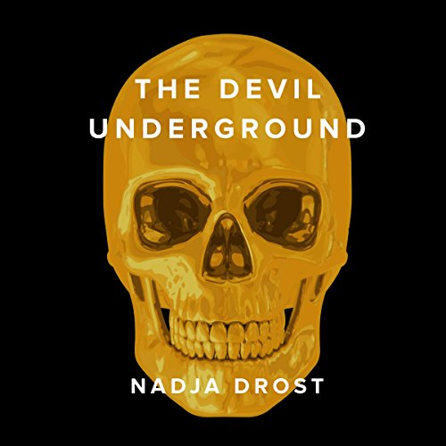 The Devil Underground audiobook cover art