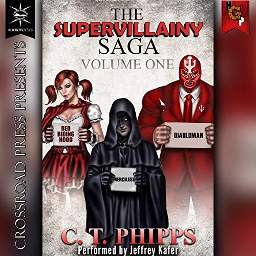 The Supervillainy Saga, Volume One cover art
