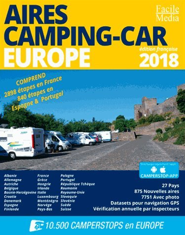 Aires Camping-Car Europe 2018 (GUIDES - Divers)