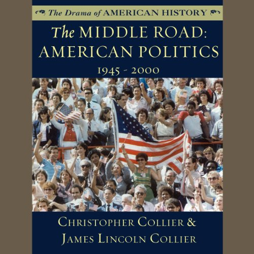 The Middle Road Audiobook By Christopher Collier,                                                                                        James Lincoln Collier cover art
