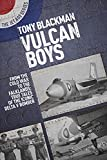 Vulcan Boys: From the Cold War to the Falklands: True Tales of the Iconic Delta V Bomber (The Jet Age Series)