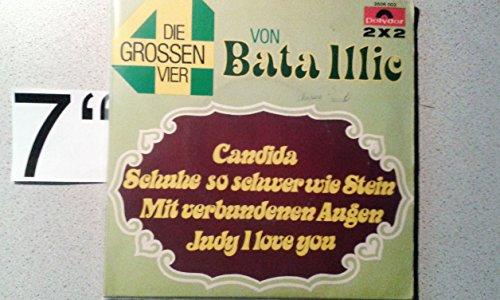 Die großen 4 von Bata Illic-Candida,Schuhe, so schwer wie Stein,Mit verbundenen Augen,Judy I love you(1973) (2x7