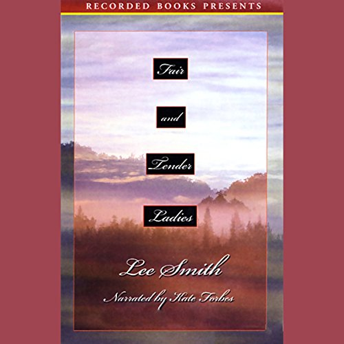 Fair and Tender Ladies audiobook cover art
