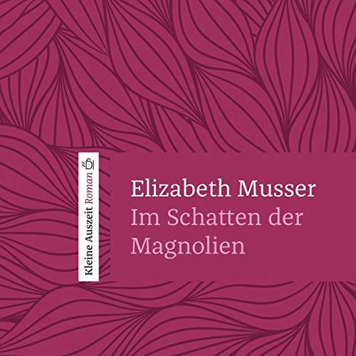 Im Schatten der Magnolien Titelbild