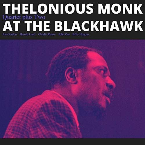 Thelonious Monk Quartet Plus Two