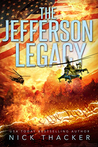 The Jefferson Legacy (Harvey Bennett Thrillers Book 4) by [Nick Thacker]