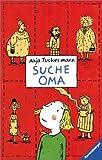 Anja Tuckermann: Suche Oma!