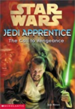 Star Wars: Jedi Apprentice #16: The Call To Vengeance