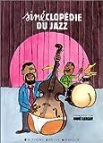 La Sinéclopédie du Jazz (Hors série JoÃ