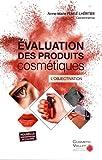 Evaluation des produits cosmétiques - L'objectivation
